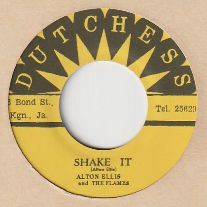 Shake It / Alton Ellis & The Flames  7′  Dutchess (JP) t017