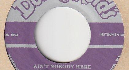 Ain't Nobody Here But Us Chickens / The Duke Reid's All Stars 7′ Duke Reid's (JP) t021