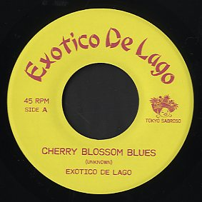Exotico De Lago [ Cherry Blossom Blues / Aoi Kage No Air ] TS000