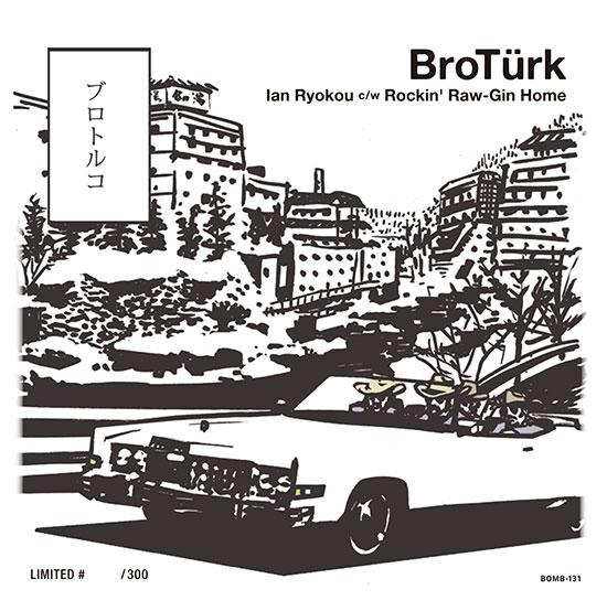 BOMB-131  Ian-Ryokou / Rockin' Raw-Jin Home – Broturk