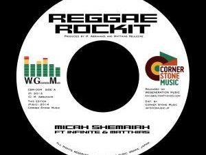 Micah Shemaiah Feat. Infinite & Matthias / Matthias Reulecke [ Reggae Rockit / Reggae Rockit Dubwise ]