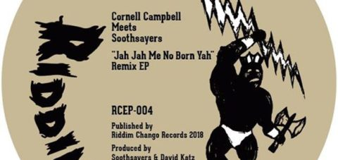 "RCEP004 Cornell Campbell Meets Soothsayers ""Jah Jah Me No Born Yah"" Remix EP"