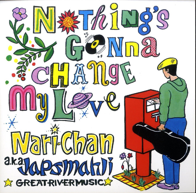 【Zipang Wax】Nothing's Gonna Change My Love – Japs Mahli (Nari-Chan) 7″  GRMJ1213