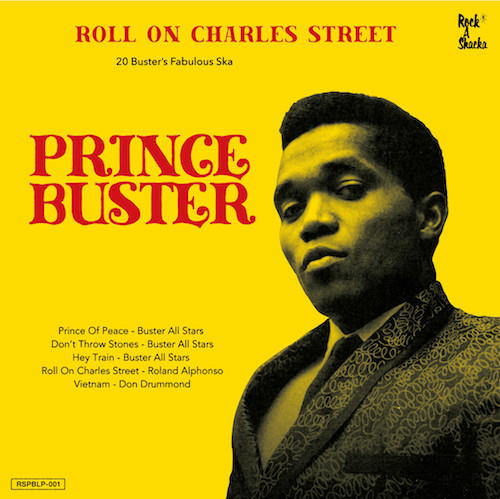 【Zipang Wax】Roll On Charles Street  – V.A. Prince Buster Ska Selection |Rock A Shacka  RSPBLP-001