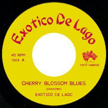 Cherry Blossom Blues / Aoi Kage No Air – Exotico De Lago エキゾチコ・デ・ラゴ TS-000