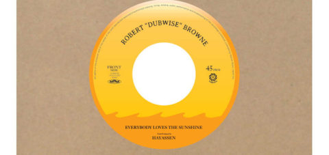 "【Zipang Wax】Everybody Loves The Sunshine – Robert ""Dubwise"" Browne 