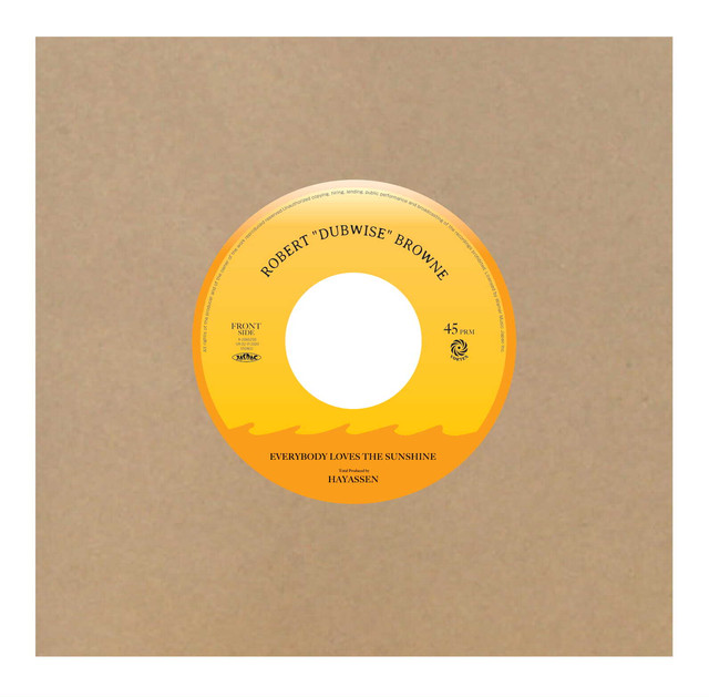 """【Zipang Wax】Everybody Loves The Sunshine – Robert """"Dubwise"""" Browne 