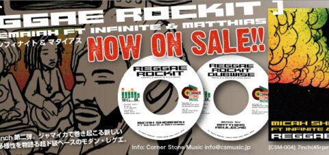 【Zipang Wax】Reggae Rockit / Reggae Rockit Dubwise – Micah Shemaiah ft Infinite & Matthias |Corner Stone Music コーナー・ストーン・ミュージックCSM-004