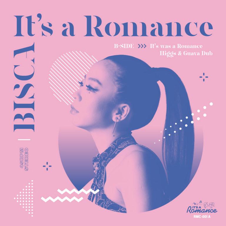 It's a Romance / It Was a Romance – BISCA / Higgs & Guava Dub| It's a Romance RMC-001