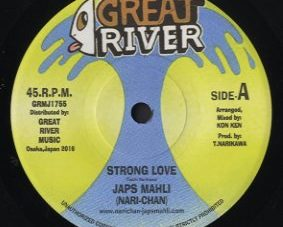 【Zipang Wax】Strong Love – Japs Mahli Aka Nari-Chan |Great River GRMJ1755