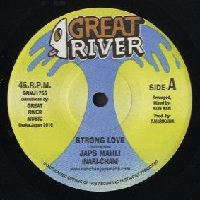 【Zipang Wax】Strong Love – Japs Mahli Aka Nari-Chan |Great River GRMJ1755