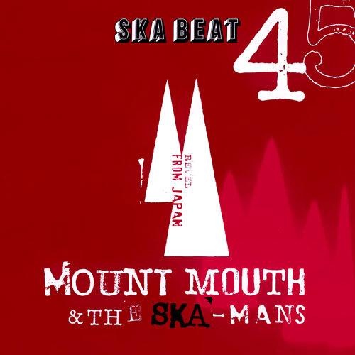 【Zipang Wax】Ska Beat / Go To Dance – Mount Mouth & The Ska-Mans |Diwphalanx PX364