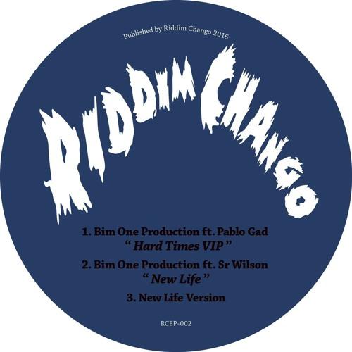 【Zipang Wax】Hard Times VIP (feat. Pablo Gad) – Bim One Production | Riddim Chango  RCEP-002