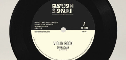 【Zipang Wax】Violin Rock – Dub Kazman |Rough Signal Records RSR 7001
