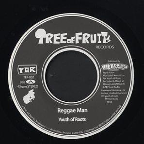 【Zipang Wax】Reggae Man / Regga Man Chat Dub – Youth Of Roots |Tree Of Fruits TOF-002