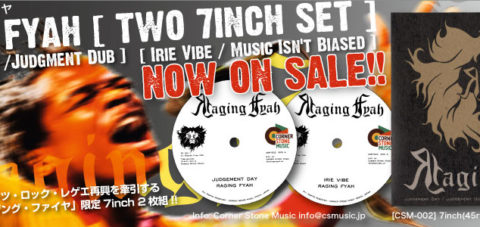 【Zipang Wax】Two 7inch Set – Raging Fyah |Corner Stone Music CSM-002
