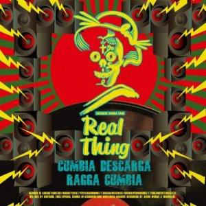 【Zipang Wax】Cumbia Descarga / Ragga Cumbia – Real Thing|クンビア商店 CUS-001