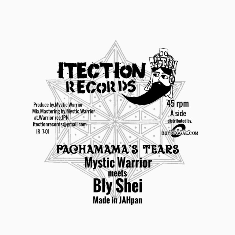【Zipang Wax】Pachamama's Tears / Pachamama's Dub – Mystic Warrior meets Bly Shei |Itection Records IR7-01