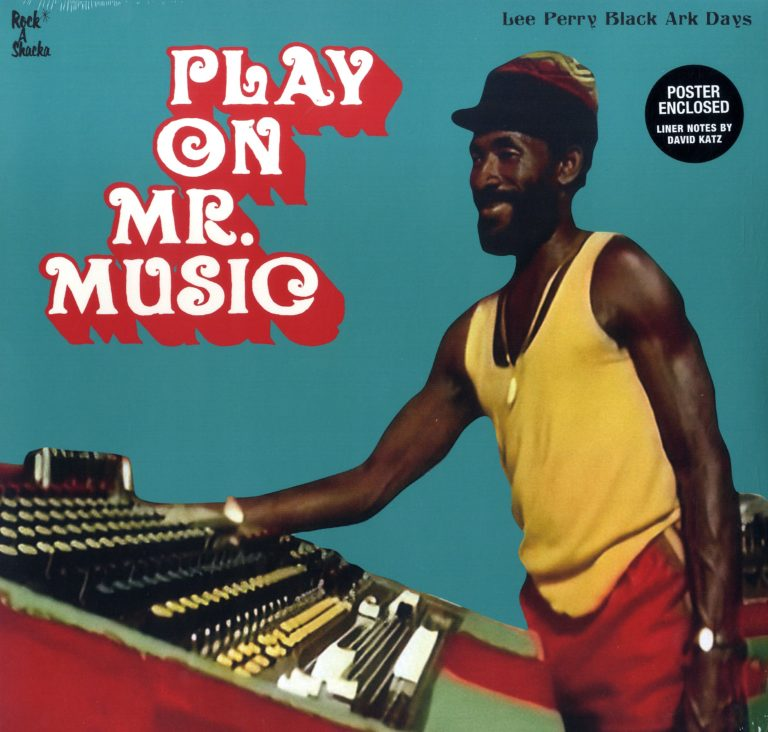 【Zipang Wax】Play On Mr. Music (Lee Perry Black Ark Days) – V.A. |Rock A Shacka RSUPLP-001