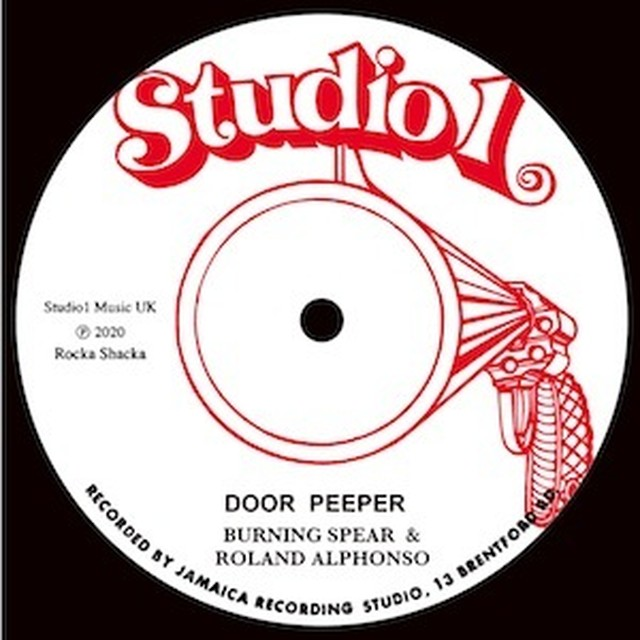 【Zipang Wax】Door Peeper– Burning Spear & Roland Alphonso  Studio 1 / Rock A Shacka RSCS12-001