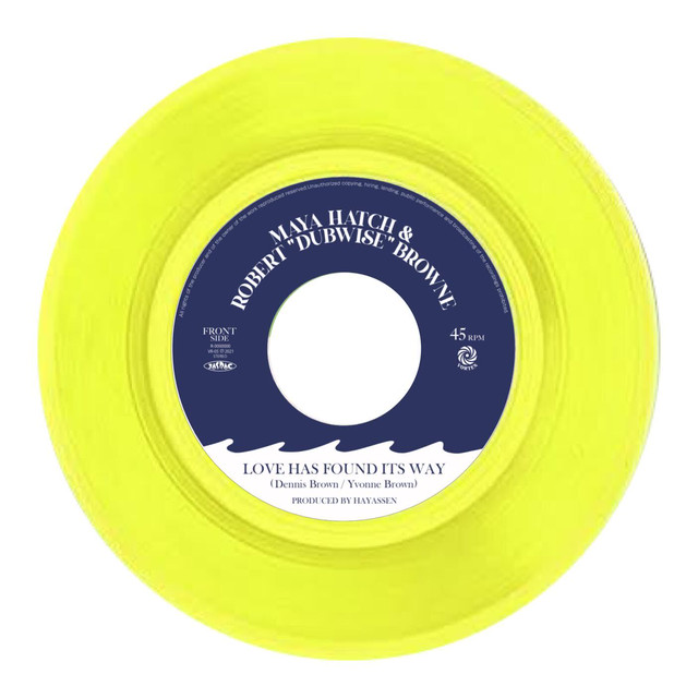 "【Zipang Wax】Love Has Found Its Way – Maya Hatch & Robert ""Dubwise"" Browne  Vortex Records VR-05"